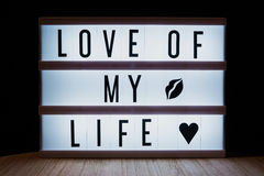 Love of my life. `Love of my live` text in lightbox Royalty Free Stock Image