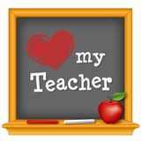 Love my Teacher, red heart, chalkboard, big red apple. Celebrate Teacher Day, national holiday, Tuesday, first full week of May. royalty free illustration