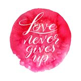 Love never gives up Stock Photography