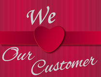 We love our customer sign Stock Photo