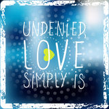 Love quote. Undenied, love simply is Quote, typography. Handwritten letters, Love quote happyness background vector illustration