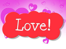 Love Sign Shows Display Fondness And Adoration Royalty Free Stock Photos