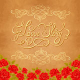Love story hand lettering. Valentines day card with red roses Stock Photo