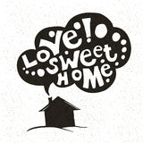 Love Sweet Home background. Hand drawing. House, roof, smoke. Lettering. Royalty Free Stock Photography