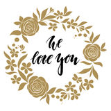 Love sweet love - Hand drawn calligraphy and brush pen lettering with gold wreath floral frame. Stock Photos