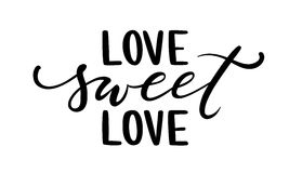 Love sweet love Hand drawn creative calligraphy and brush pen lettering isolated on white background. Stock Images