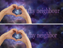 Love thy Neighbour Neighbor. 2 x identical banners, with female hands making a heart on a night sky background banner and a nebular behind the heart, with the Royalty Free Stock Photos