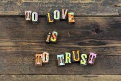 Love trust people honesty faith believe typography type. Love trust people honesty faith believe typography letterpress verify you hope dream respect journey stock photography