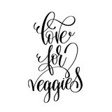 Love for veggies - hand lettering inscription to healthy life Stock Photo