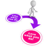 Love what you do Stock Photo