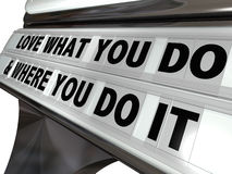 Love What You Do Where You Do It Plastic Letters Sign Royalty Free Stock Photo