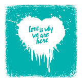 Love is why we are here handwritten  poster, quote lettering Royalty Free Stock Photo