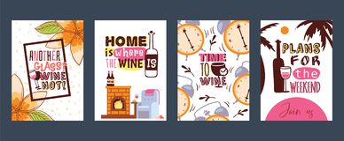 Love wine cards vector illustration. Another glass Why not Home is where the wine. Time to wine. Plans for the weekend. Love wine set of cards vector vector illustration