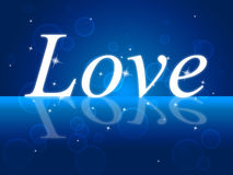 Love Word Indicates Romance Compassion And Loving. Love Word Meaning Compassionate Tenderness And Romance Stock Photos