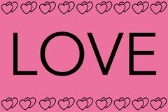 Love Word with Pink Background. Hearts Design as Border. Can be used for Articles, Printing, Illustration purpose, background, royalty free illustration