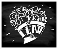 Love the world but fear of death. Usually when a person is too love the world property, children, wife, department, etc. then he will not be afraid of death royalty free illustration