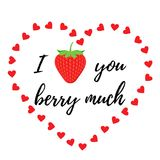Love you berry much quote design. Vector illustration. Royalty Free Stock Images