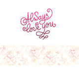 Always love you card. Plant in blossom, branch with flower ink s Stock Photo