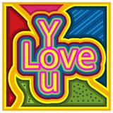 Love You on the colorful background. EPS file available. see more images related vector illustration