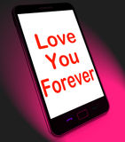 Love You Forever On Mobile Means Endless Devotion For Eternity Royalty Free Stock Photo