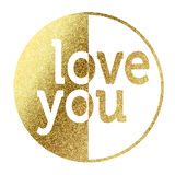 Love You in golden. Love you in bright gold Royalty Free Stock Images