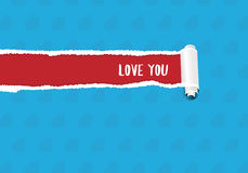 Love You Greeting Card With Torn Paper And Place For Text. Love You. Vector Greeting Card With Torn Paper And Place For Text Royalty Free Stock Images