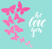 We love you Hand drawn calligraphy and brush pen lettering with border of butterflyes Royalty Free Stock Images