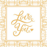 Love You hand drawn lettering with Art Deco style frame Stock Photo