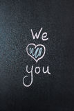 We Love You. Handwritten message Stock Images
