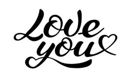 Love you lettering, calligraphic vector inscription. Love you lettering, calligraphic vector black inscription on the white background stock illustration