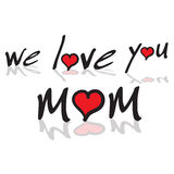 We love you mom. Text option with red hearts