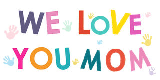We Love You Mom. Happy Mother's Day card with hand prints vector Royalty Free Stock Image