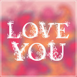 Love You Text on Blurred background with floral Stock Photos