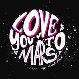 Love you to Mars and back. Vector isolated cute 3d hand drawn hand lettering with abstract background. Printable card or poster template. Cute words and Stock Photography