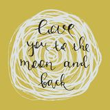Love you to the moon and back. Hand drawn vector illustration Logo design elements Stock Photo