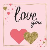 Love you. Valentine`s day greeting card set. Design for wedding. Gold and pink colors. Glitter texture. Hand drawn heart. February 14 stock illustration