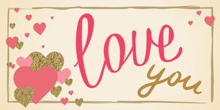 Love you. Vector hand drawn banner. Design for wedding. February. 14. Heart. Valentine`s day greeting card. Gold and pink colors. Glitter texture stock illustration