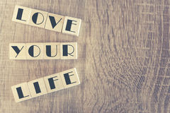 Love Your Life message Stock Image