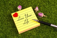 Love your life note stock images