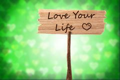 Love your life sign stock image