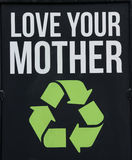 Love Your Mother Earth Environmental Recycle Sign. Black Background stock image