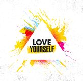 Love Yourself. Inspiring Creative Motivation Quote Poster Template. Vector Typography Banner Design Concept. On Grunge Texture Rough Background vector illustration