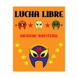 Lucha Libre - wrestling  spanish text - Mexican wrestler mask - poster Royalty Free Stock Image