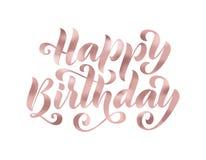 lycklig födelsedag Dragen hand märka kortet Modern illustration för borstekalligrafivektor Rose Gold blänker text vektor illustrationer