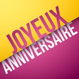 Lycklig födelsedag i franskt: Joyeux Anniversaire royaltyfri illustrationer