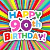 LYCKLIG 90th FÖDELSEDAG! vektorkort på ljus och färgrik bakgrund Royaltyfri Fotografi