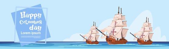 Lyckliga Columbus Day Ship In Ocean på kort för ferieaffischhälsning vektor illustrationer