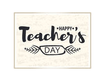 Lyckligt kort för hälsning för dag för lärare` s Briljant ram med lyckönskan till dagen av lärare Guld- klistermärke som isoleras stock illustrationer