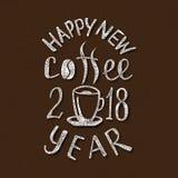 Lyckligt nytt kaffe 2018 år Handgjord bokstäver Handskriven inskrift för ferieaffischdesign royaltyfri illustrationer