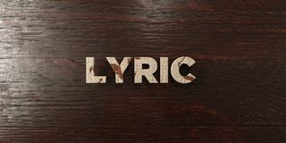 Lyric - grungy wooden headline on Maple  - 3D rendered royalty free stock image. This image can be used for an online website banner ad or a print postcard Royalty Free Stock Image